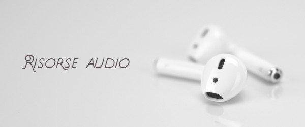 Risorse audio